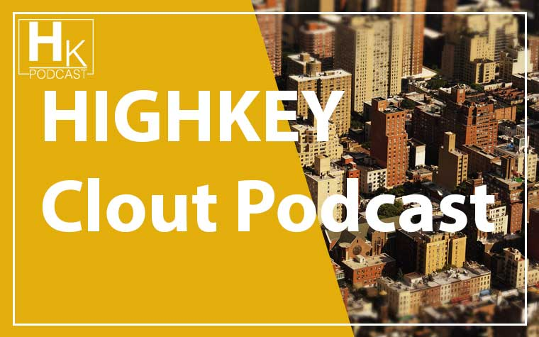 HihgKey Clout Podcast $100 #3 With Saqib Javaid