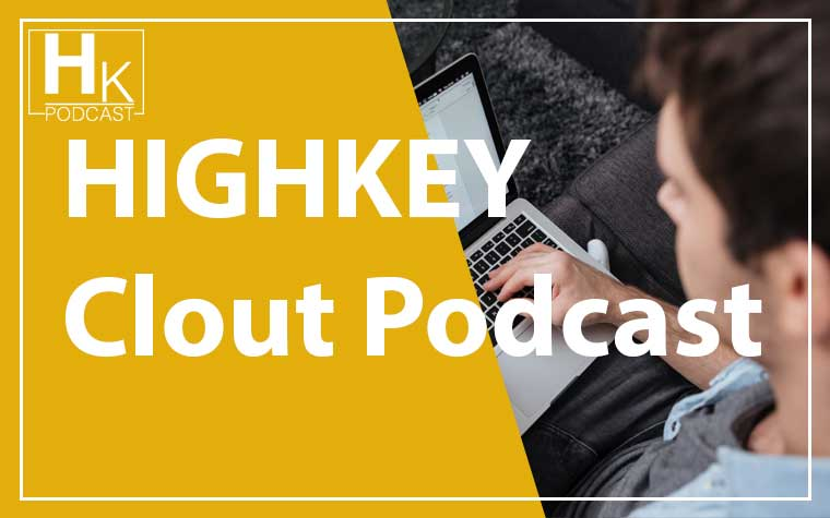 HihgKey Clout Podcast $100 #1 With Luke Lintz.